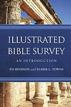 Illustrated Bible survey : an introduction