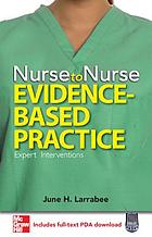 Nurse to nurse. Evidence-based practice
