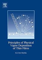 Principles of physical vapor deposition of thin films