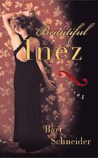Beautiful Inez : a novel