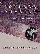 College physics : a strategic approach