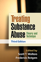 Treating substance abuse : theory and technique