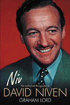 Niv : the authorised biography of David Niven