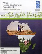 Africa human development report 2012 : towards a food secure future