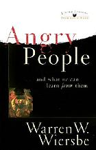 Angry people-- and what we can learn from them