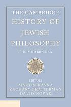 The Cambridge history of Jewish philosophy. Volume 2, The modern era