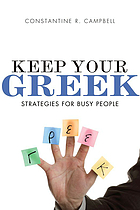 Keep your Greek : strategies for busy people