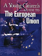 A young citizen's guide to the European Union