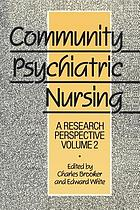 Community psychiatric nursing : a research perspective