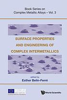 Surface properties and engineering of complex intermetallics