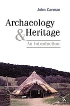 Archaeology and heritage : an introduction