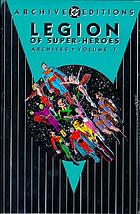 Legion of super-heroes : archives, volume 7