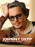 Johnny Depp : the illustrated biography