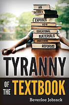 Tyranny of the textbook : an insider exposes how educational materials undermine reforms