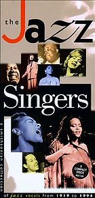 The jazz singers : [a Smithsonian collection of jazz vocals from 1919-1994].
