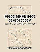 Engineering geology : rock in engineering construction