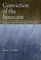 Conviction of the innocent : lessons from psychological research