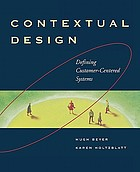 Contextual design : defining customer-centered systems