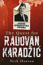The quest for Radovan Karadžić