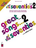 Great songs-- of the seventies. Volume 2