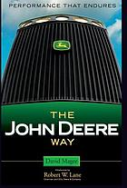 The John Deere way : performance that endures