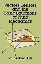 Vectors, tensors, and the basic equations of fluid mechanics