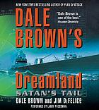 Dale Brown's Dreamland. / Satan's tail