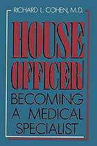 House officer : becoming a medical specialist