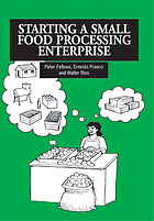 Starting a small food processing enterprise