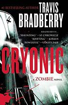 Cryonic : a zombie novel
