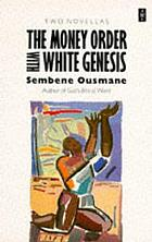 The money-order; with, White genesis;