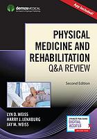 Physical medicine and rehabilitation Q & A review