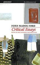 Critical Essays of Ford Madox Ford.