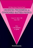 Ordering phenomena in condensed matter physics : XXVI Winter School of Theoretical Physics, February 19-March 1, 1990, Karpacz, Poland