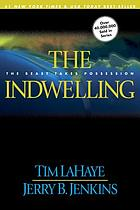 The indwelling : the beast takes possession