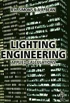 Lighting engineering : applied calculations