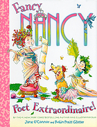 Fancy Nancy : poet extraordinaire!