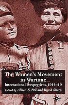 The women's movement in wartime : international perspectives, 1914-1918