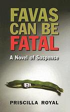 Favas can be fatal