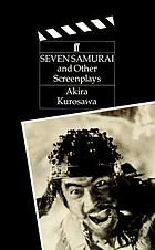 Seven samurai and other screenplays