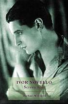 Ivor Novello : screen idol