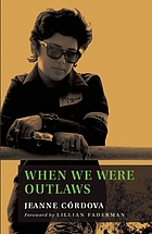 When we were outlaws : a memoir of love & revolution