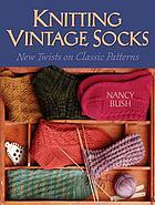 Knitting vintage socks