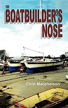 The boatbuilder's nose