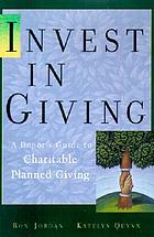 Invest in charity : a donor's guide to charitable giving