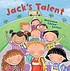 Jack's talent by  Maryann Cocca-Leffler