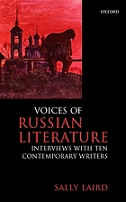 Voices of Russian literature : interviews with ten contemporary writers