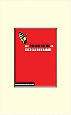 The prison poems of Nikolaĭ Bukharin : transformation of the world (verse about the ages, and about people)