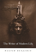 The writer of modern life : essays on Charles Baudelaire