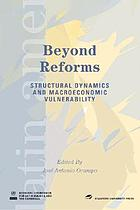 Beyond reforms : structural dynamics and macroeconomic vulnerability